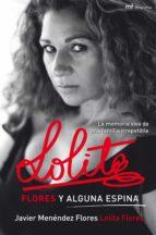 Lolita. Flores y alguna espina (ebook)