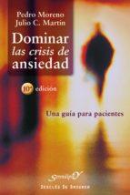 Dominar las crisis de ansiedad (ebook)