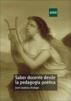 Saber docente desde la pedagogía poética (ebook)