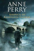 Asesinato en Kensington Gardens (Inspector Thomas Pitt 32) (ebook)