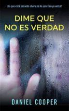 DIME QUE NO ES VERDAD (ebook)