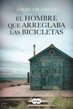 El hombre que arreglaba las bicicletas (ebook)