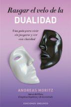 Rasgar el velo de la dualidad (ebook)