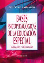 BASES PSICOPEDAGÓGICAS DE LA EDUCACION ESPECIAL