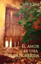 El amor es una puerta herida