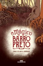 O Mágico do Barro Preto (ebook)