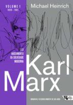 Karl Marx e o nascimento da sociedade moderna (ebook)