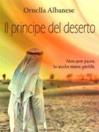 Il principe del deserto (Vivi le mie storie) (ebook)