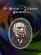 My Memory of Gladstone (ebook)