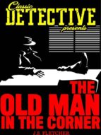 The Old Man In The Corner (ebook)
