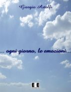 ... ogni giorno, le emozioni... (ebook)