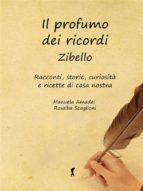 Il profumo dei ricordi: Zibello. (ebook)