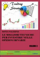 Le migliori tecniche per investire nelle opzioni binarie. Volume 3 (ebook)