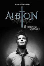 Albion - Il principe spezzato (Albion 2.5) (ebook)