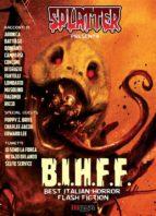 Splatter presenta: B.I.H.F.F. (Best Italian Horror Flash Fiction) (ebook)