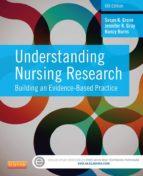 Understanding Nursing Research - E-Book (ebook)