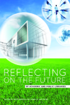 Reflecting on the Future of Academic and Public Libraries (ebook)