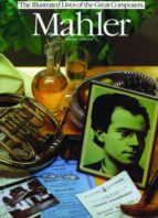 Mahler: The Illustrated Lives of the Great Composers (ebook)