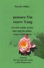 Pensare Yin Essere Yang (ebook)