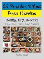 25 POPULAR DISHES FROM UKRAINE