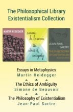 The Philosophical Library Existentialism Collection (ebook)