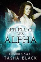 Der Fluch Des Alphas, Episoden 5 & 6 (ebook)