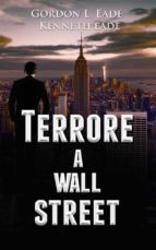 Terrore A Wall Street (ebook)