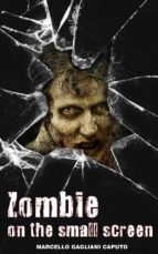 Zombies On The Small Screen (ebook)