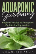 Aquaponic Gardening: Beginner