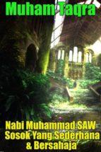 Nabi Muhammad SAW Sosok Yang Sederhana & Bersahaja (ebook)