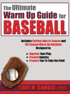The Ultimate Warm Up Guide for Baseball (ebook)