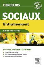 ENTRAÎNEMENT CONCOURS SOCIAUX. EPREUVES ÉCRITES