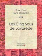 Les Cinq sous de Lavarède (ebook)