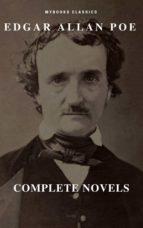 Edgar Allan Poe: Novelas Completas (MyBooks Classics): Berenice, El corazón delator, El escarabajo de oro, El gato negro, El pozo y el péndulo, El retrato oval... (MyBooks Classics) (ebook)