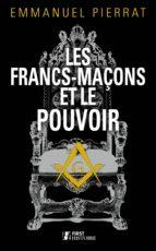 Les Francs-maçons et le pouvoir (ebook)