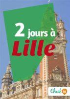 2 jours à Lille (ebook)