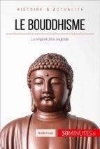 Le bouddhisme (ebook)
