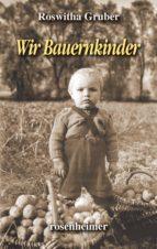 Wir Bauernkinder (ebook)