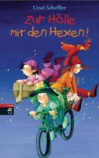 Zur Hölle mit den Hexen (ebook)