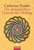 Die dynamischen Gesetze der Heilung (ebook)
