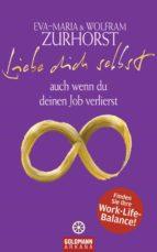 Liebe dich selbst auch wenn du deinen Job verlierst (ebook)