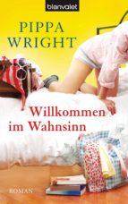 Willkommen im Wahnsinn (ebook)
