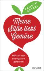 Meine Süße liebt Gemüse (ebook)