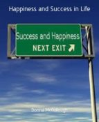 HAPPINESS AND SUCCESS IN LIFE