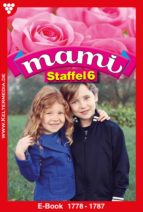 Mami Staffel 6 - Familienroman (ebook)