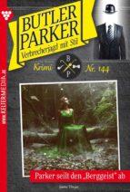 Butler Parker 144 – Kriminalroman (ebook)