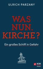 Was nun, Kirche? (ebook)