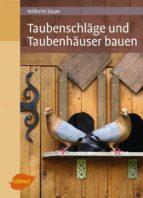 Taubenschläge und Taubenhäuser bauen (ebook)