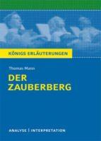 Der Zauberberg von Thomas Mann. Textanalyse und Interpretation mit ausführlicher Inhaltsangabe und Abituraufgaben mit Lösungen. (ebook)