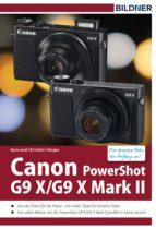 Canon PowerShot G9X / G9 X Mark II - Für bessere Fotos von Anfang an! (ebook)